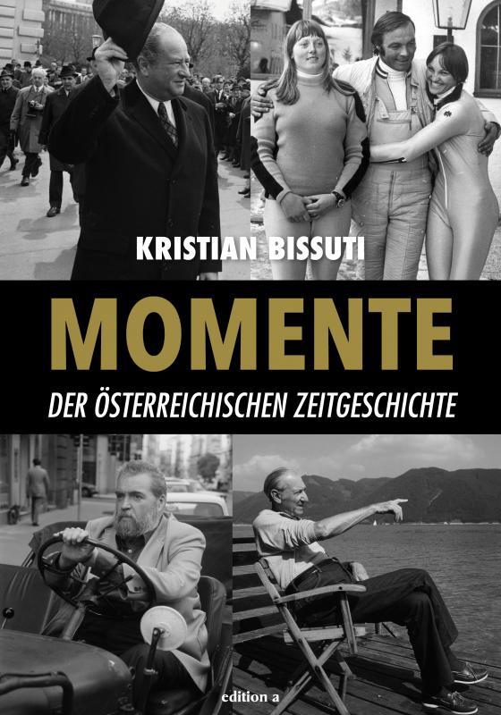 Cover-Bild Momente der österreichischen Zeitgeschichte
