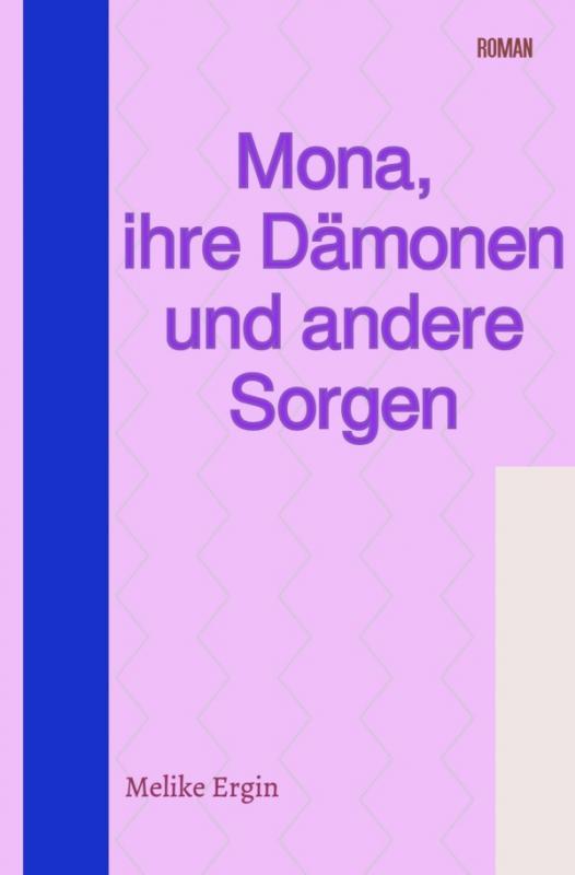 Cover-Bild Mona, ihre Dämonen und andere Sorgen