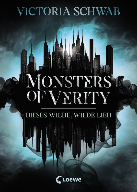 Cover-Bild Monsters of Verity 1 - Dieses wilde, wilde Lied