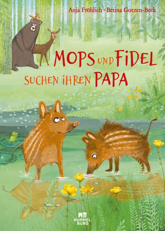 Cover-Bild Mops und Fidel suchen ihren Papa