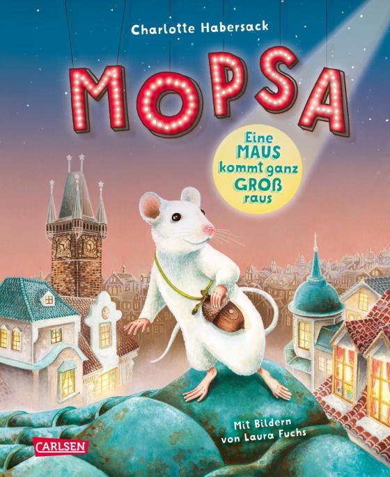 Cover-Bild Mopsa – Eine Maus kommt ganz groß raus