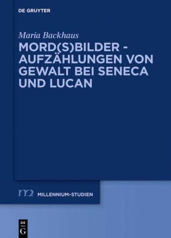Cover-Bild Mord(s)bilder - Aufzählungen von Gewalt bei Seneca und Lucan