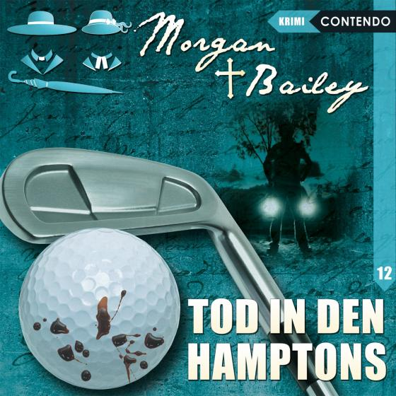 Cover-Bild Morgan & Bailey 12: Tod in den Hamptons