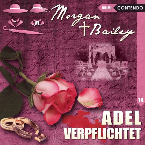 Cover-Bild Morgan & Bailey 14: Adel verpflichtet