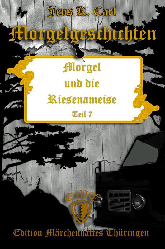 Cover-Bild Morgel und die Riesenameise