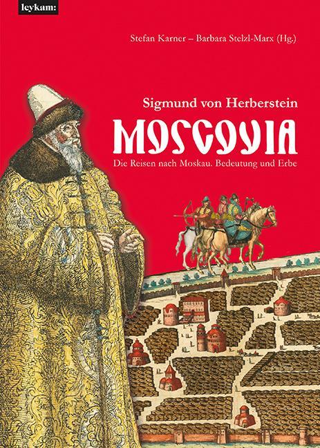 Cover-Bild Moscovia – Sigmund von Herberstein