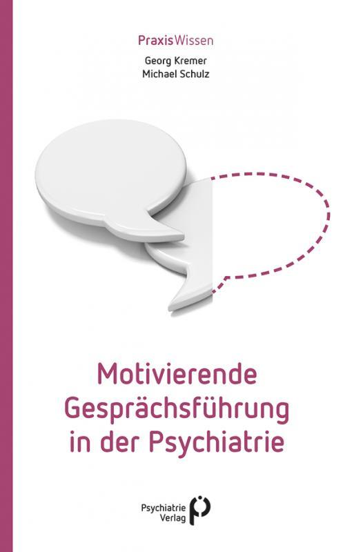 Cover-Bild Motivierende Gesprächsführung in der Psychiatrie