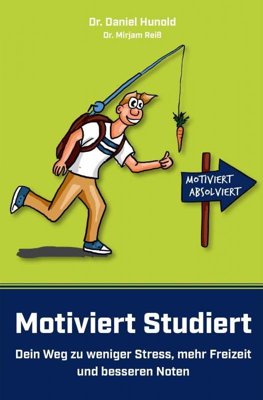 Motiviert Studiert