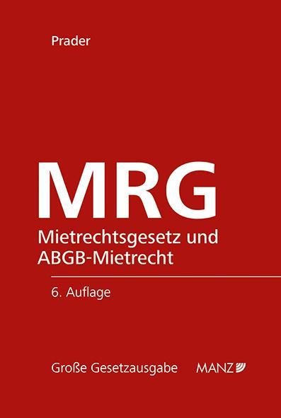 Cover-Bild MRG - Mietrechtsgesetz und ABGB-Mietrecht