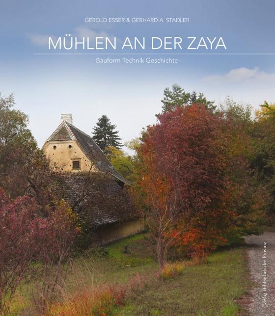 Cover-Bild Mühlen an der Zaya