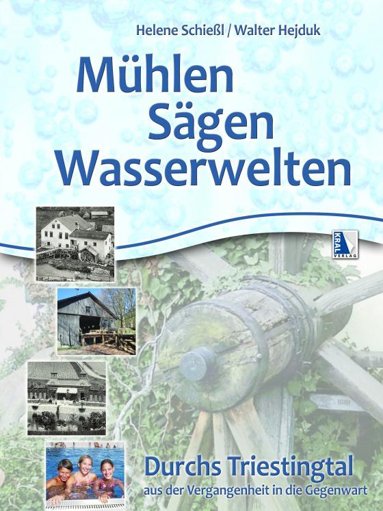 Cover-Bild Mühlen - Sägen - Wasserwelten