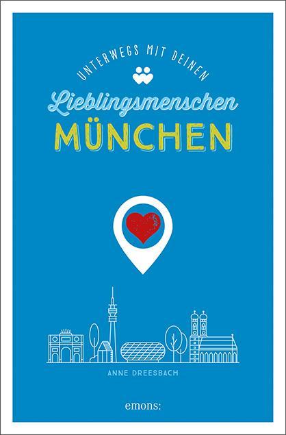 Cover-Bild München. Unterwegs mit deinen Lieblingsmenschen