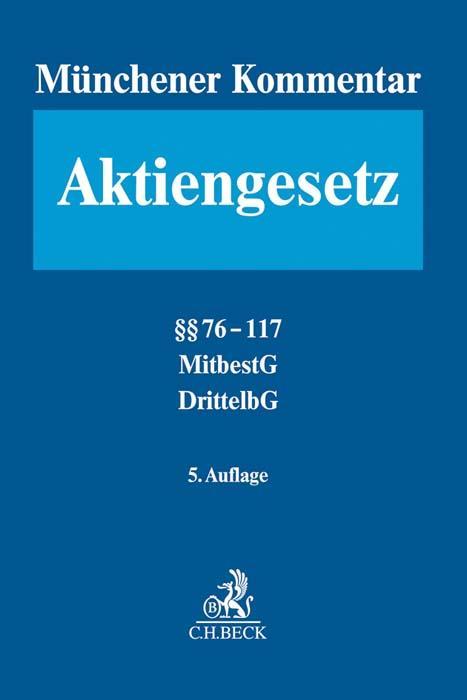 Cover-Bild Münchener Kommentar zum Aktiengesetz Bd. 2: §§ 76-117, MitbestG, DrittelbG