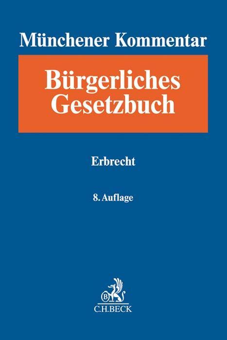 Cover-Bild Münchener Kommentar zum Bürgerlichen Gesetzbuch Bd. 11: Erbrecht, §§ 1922-2385, §§ 27-35 BeurkG