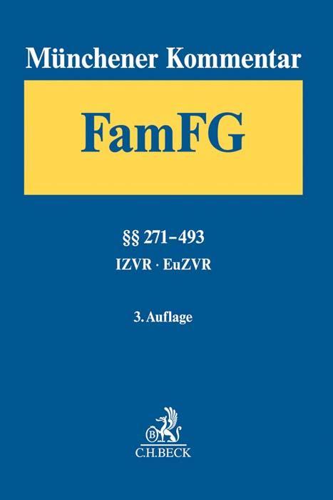 Cover-Bild Münchener Kommentar zum FamFG Band 2: §§ 271-493, Internationales und Europäisches Zivilverfahrensrecht in Familiensachen