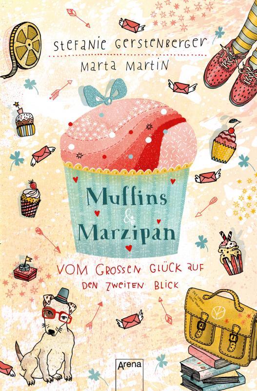 Cover-Bild Muffins und Marzipan. Vom großen Glück auf den zweiten Blick