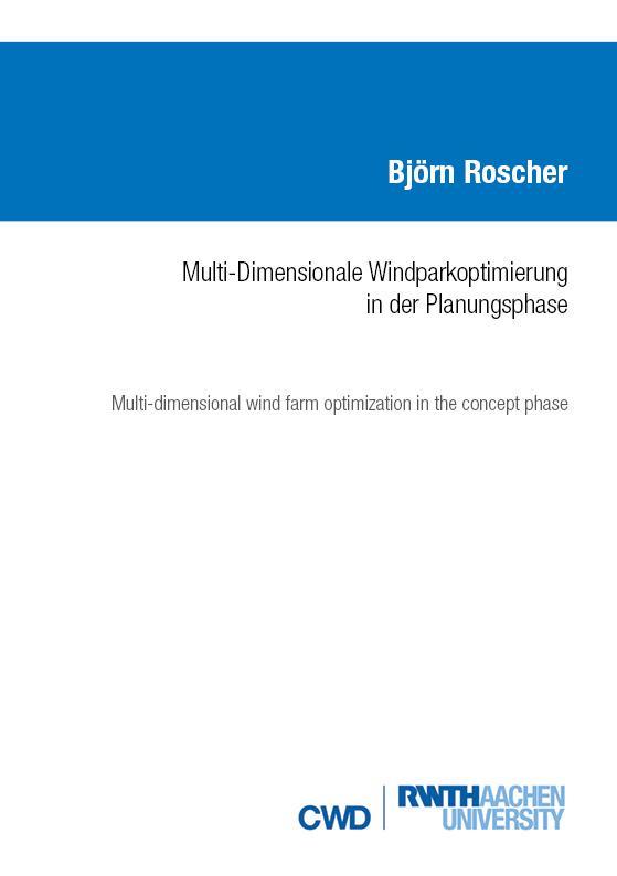 Cover-Bild MULTI-DIMENSIONALE WINDPARKOPTIMIERUNG IN DER PLANUNGSPHASE