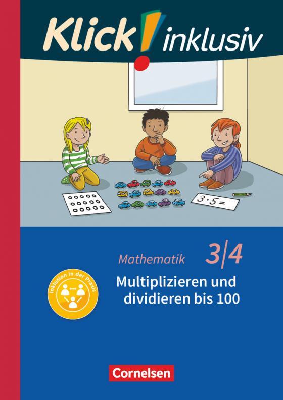 Cover-Bild Multiplizieren und dividieren - 3./4. Schuljahr