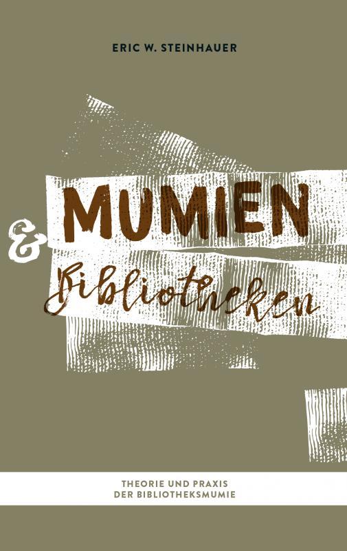 Cover-Bild Mumien und Bibliotheken