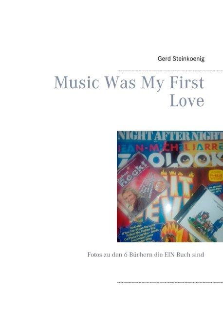 Cover-Bild Music Was My First Love