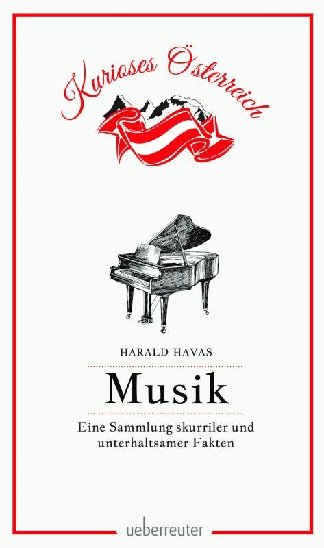 Cover-Bild Musik - Eine Sammlung skurriler und unterhaltsamer Fakten