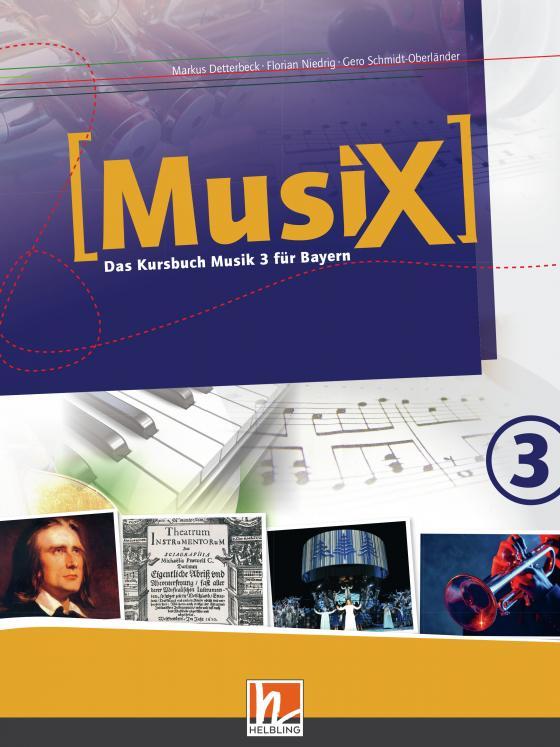 Cover-Bild MusiX 3. Schülerband. Ausgabe BG (Bayern Gym Lehrplan Plus)
