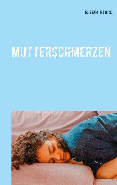 Cover-Bild Mutterschmerzen