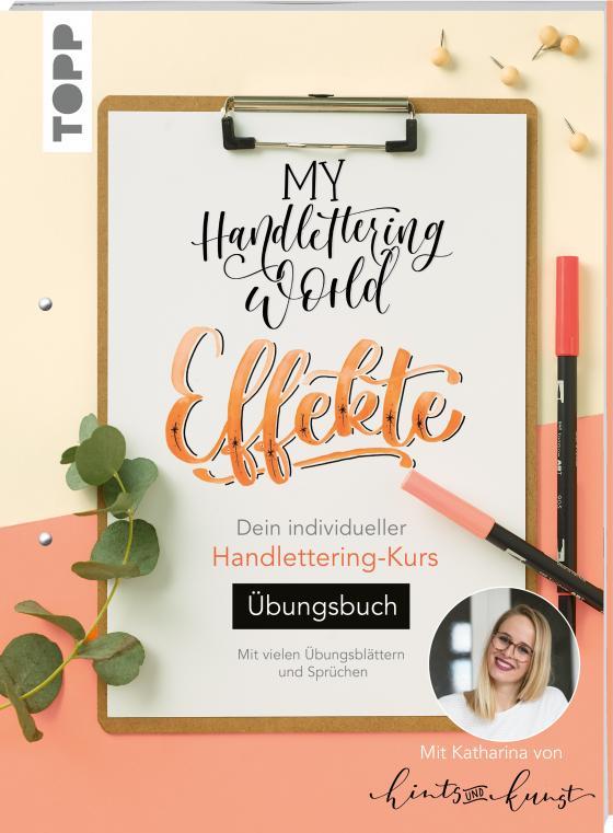 Cover-Bild My Handlettering World: Effekte - Übungsbuch