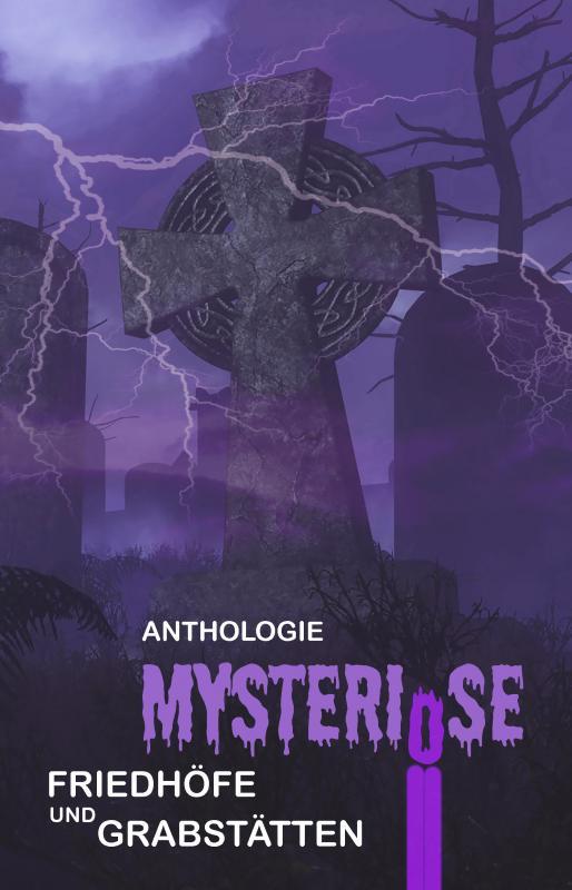Cover-Bild Mysteriöse Friedhöfe und Grabstätten
