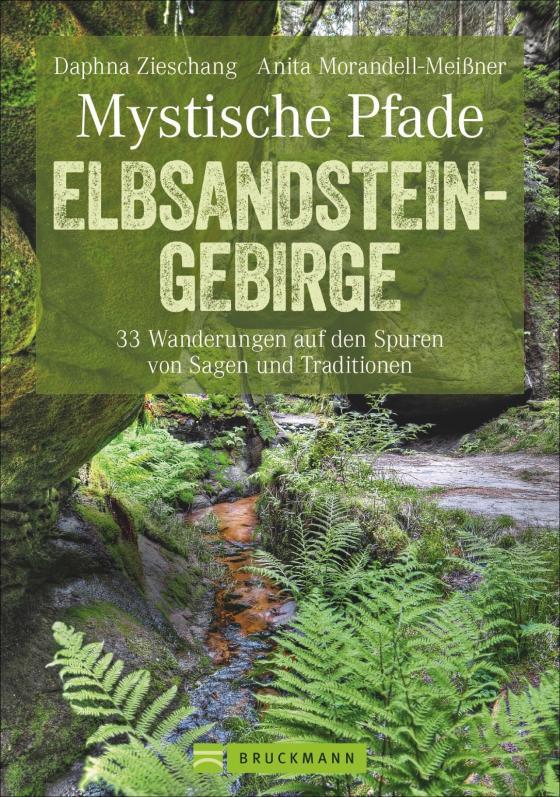 Cover-Bild Mystische Pfade Elbsandsteingebirge