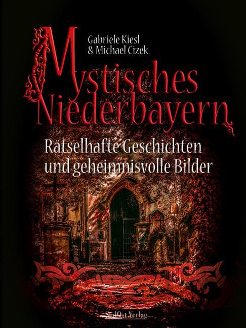 Cover-Bild Mystisches Niederbayern