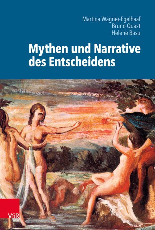 Cover-Bild Mythen und Narrative des Entscheidens