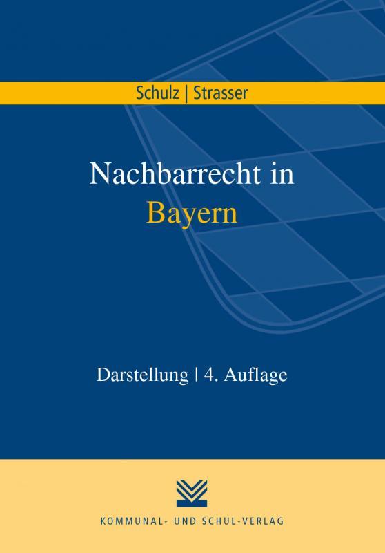 Cover-Bild Nachbarrecht in Bayern