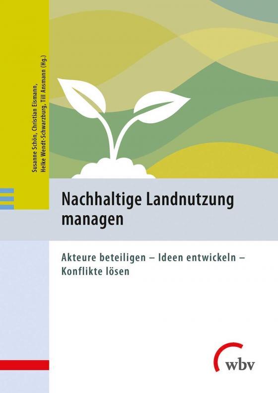 Cover-Bild Nachhaltige Landnutzung managen