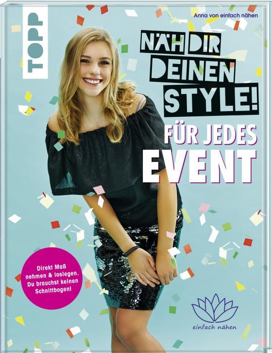 Cover-Bild Näh dir deinen Style! Für jedes Event