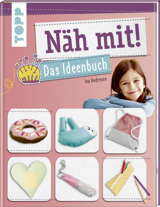 Cover-Bild Näh mit! Das Ideenbuch