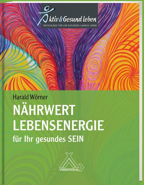 Cover-Bild Nährwert Lebensenergie für Ihr gesundes Sein