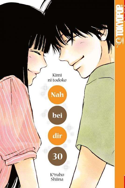 Cover-Bild Nah bei dir - Kimi ni todoke 30