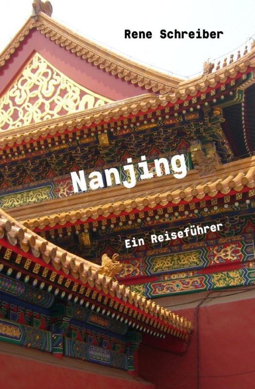 Cover-Bild Nanjing Ein Reiseführer