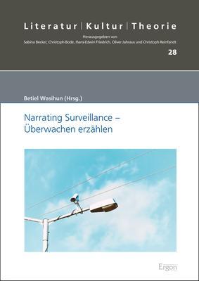 Cover-Bild Narrating Surveillance - Überwachen erzählen