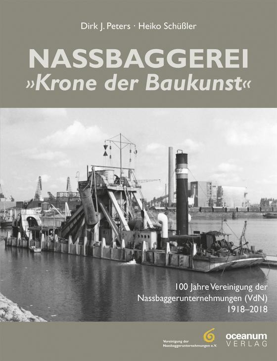 """Cover-Bild Nassbaggerei """"Die Krone der Baukunst"""""""