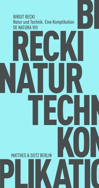 Cover-Bild Natur und Technik. Eine Komplikation