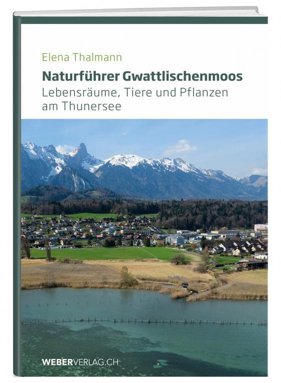 Cover-Bild Naturführer Gwattlischenmoos