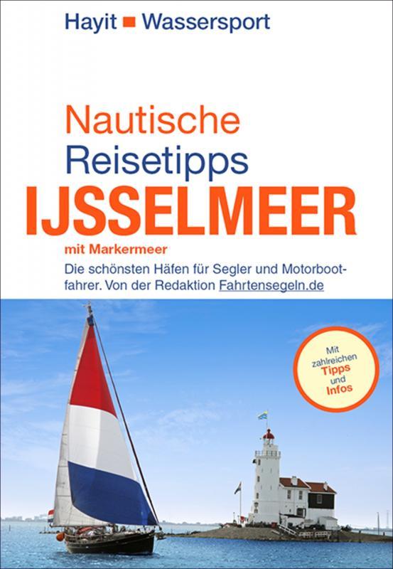 Cover-Bild Nautische Reisetipps Ijsselmeer mit Markermeer