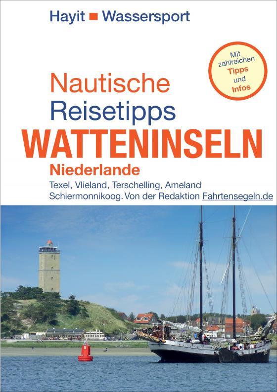 Cover-Bild Nautische Reisetipps Watteninseln Niederlande