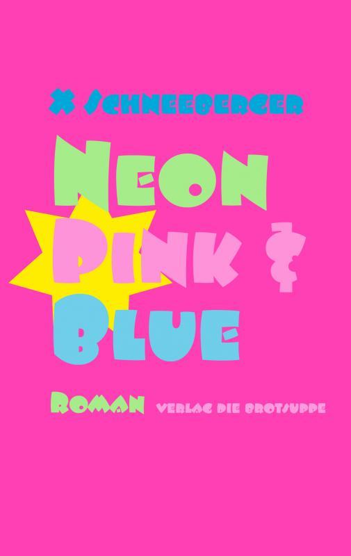 Cover-Bild Neon Pink & Blue