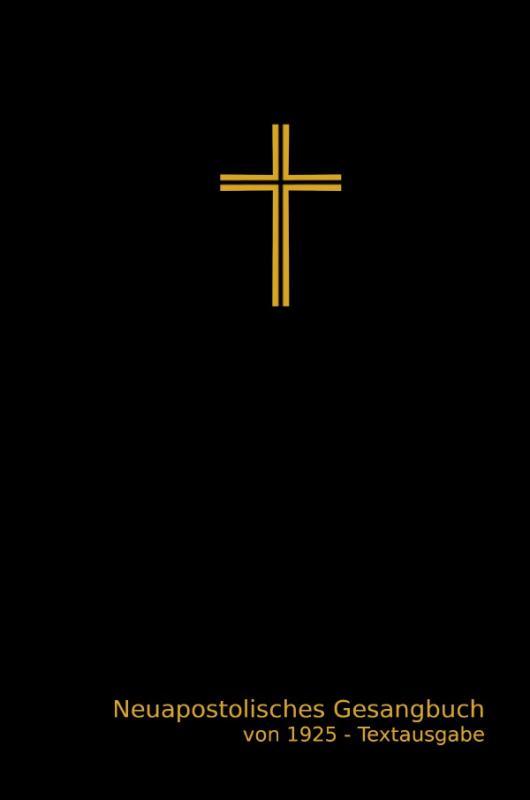 Cover-Bild Neuapostolisches Gesangbuch von 1925 - Textausgabe
