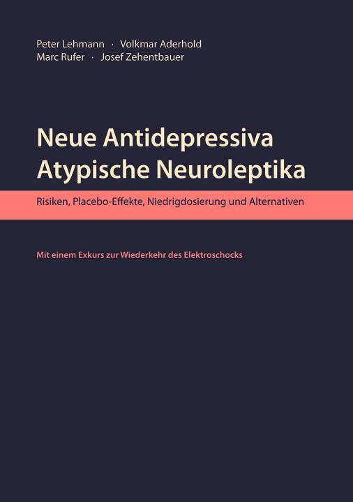 Cover-Bild Neue Antidepressiva, atypische Neuroleptika