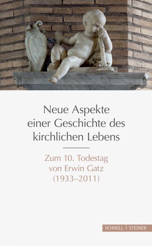 Cover-Bild Neue Aspekte einer Geschichte des kirchlichen Lebens