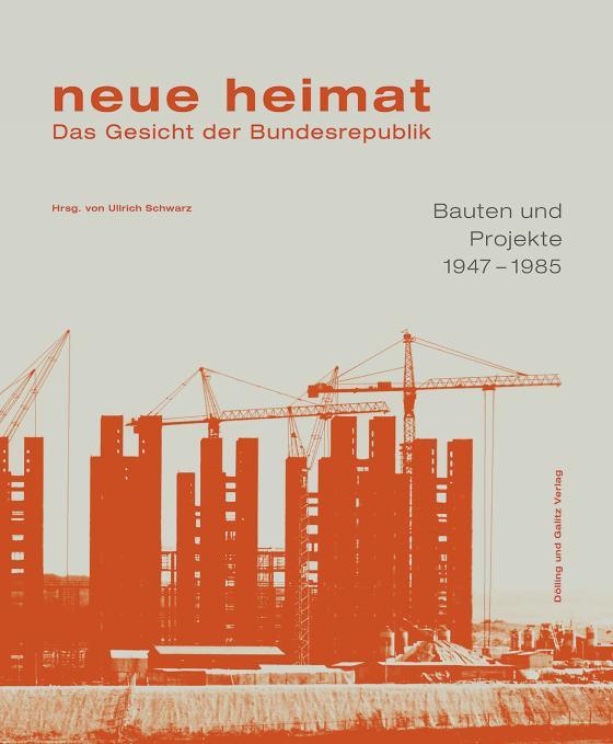 Cover-Bild neue heimat. Das Gesicht der Bundesrepublik.